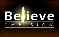 Believe the Sign